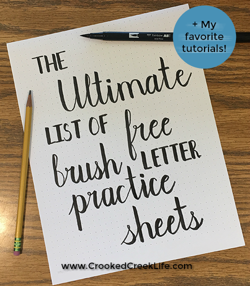 The Ultimate List Of Free Brush Letter Practice Sheets • Crooked Creek Life
